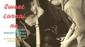 SWEET LORRAINE @ TERRAZA EXPERIMENTAL  | Zaragoza | Aragón | España