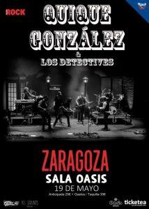 QUIQUE GONZALEZ & LOS DETECTIVES @ SALA OASIS | Zaragoza | Aragón | España