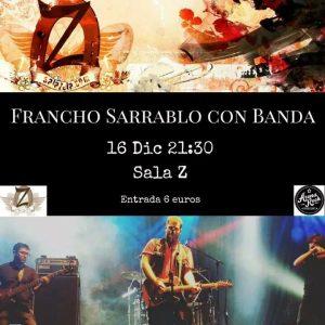 FRANCHO SARRABLO @ SALA ZETA | Zaragoza | Aragón | España