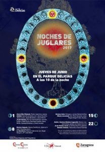 NOCHE DE JUGLARES @ PARQUE DELICIAS | Zaragoza | Aragón | España