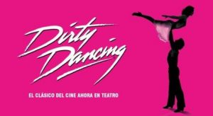 DIRTY DANCING @ PALACIO DE CONGRESOS DE LA EXPO | Zaragoza | Aragón | España