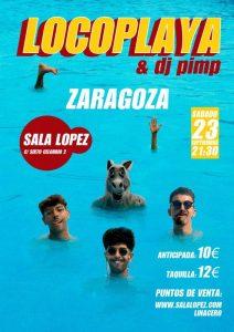 LOCOPLAYA @ SALA LÓPEZ | Zaragoza | Aragón | España