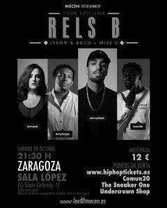 RELS B + ITCHY & BUCO + MISS D @ SALA LÓPEZ | Zaragoza | Aragón | España