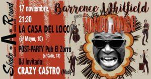 BARRENCE WHITFIELD + LOS MAMBO JAMBO @ LA CASA DEL LOCO | Zaragoza | Aragón | España