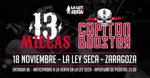 CAPITÁN BOOSTER + 13 MILLAS @ LA LEY SECA | Zaragoza | Aragón | España