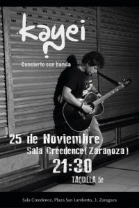 KAYEI @ SALA CREEDENCE | Zaragoza | Aragón | España