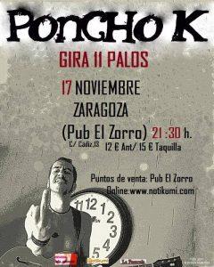 PONCHO K @ PUB EL ZORRO | Zaragoza | Aragón | España