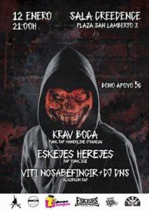 KRAV BOCA + ESKEJES HEREJES + VITI NO SABE FINGIR @ SALA CREEDENCE | Zaragoza | Aragón | España