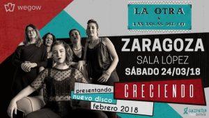 LA OTRA & LAS LOCAS DEL CO @ SALA LÓPEZ | Zaragoza | Aragón | España