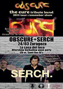 SERCH + OBSCURE @ LA CASA DEL LOCO | Zaragoza | Aragón | España