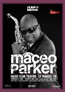 MACEO PARKER Y FRED WESLEY @ OASIS CLUB | Zaragoza | Aragón | España