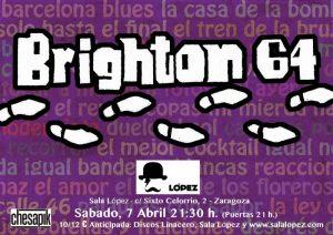 BRIGHTON 64 + LOS MODOS @ SALA LÓPEZ | Zaragoza | Aragón | España
