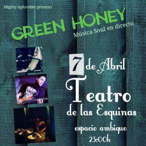 GREEN HONEY @ TEATRO DE LAS ESQUINAS | Zaragoza | Aragón | España