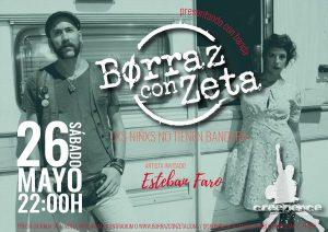 BORRAZ CON ZETA @ SALA CREEDENCE | Zaragoza | Aragón | España