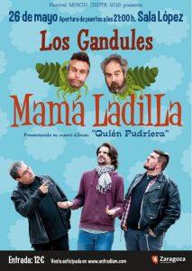 LOS GANDULES + MAMÁ LADILLA @ SALA LÓPEZ | Zaragoza | Aragón | España
