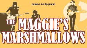 THE MAGGIE'S MARSHMALLOWS @ LA LEY SECA | Zaragoza | Aragón | España