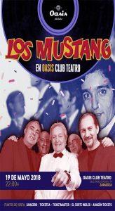 LOS MUSTANG @ OASIS CLUB TEATRO | Zaragoza | Aragón | España