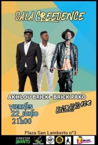 AKHLOU BRICK + BRIK PAKO @ CREEDENCE | Zaragoza | Aragón | España