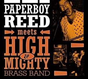 ELI PAPERBOY REED MEETS HIGH AND MIGHTY BRASS @ LAS ARMAS | Zaragoza | Aragón | España