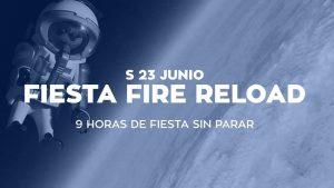 FIESTA FIRE RELOAD @ SALA LOPEZ | Zaragoza | Aragón | España