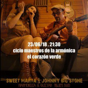 SWEET MARTA & JOHNNY BIG STONE @ EL CORAZON VERDE | Zaragoza | Aragón | España