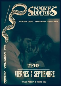 SNAKE DOCTORS @ EL CORAZON VERDE   Zaragoza   Aragón   España