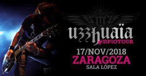 ENTRADAS UZZHUAIA @ SALA LOPEZ | Zaragoza | Aragón | España