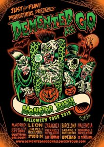 Demented Are Go 'Monster Bash Halloween Tour 2018 @ LAS ARMAS | Zaragoza | Aragón | España