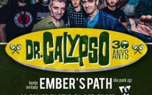 Dr. CALYPSO + EMBERS PATH @ SALA LÓPEZ | Zaragoza | Aragón | España