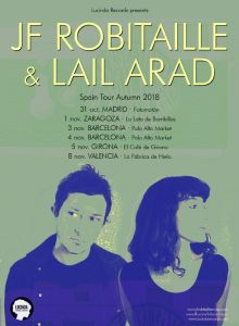 JF ROBITAILLE & LAIL ARAD @ LA LATA DE BOMBILLAS | Zaragoza | Aragón | España