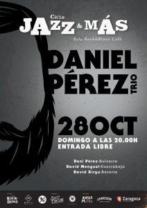 DANIEL PEREZ TRIO @ ROCK AND BLUES | Zaragoza | Aragón | España