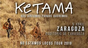 ENTRADAS KETAMA @ AUDITORIO DE ZARAGOZA
