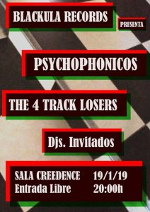 PSYCHOPHONICOS + 4 TRACK LOSERS @ SALA CREEDENCE