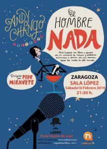"""ANDY CHANGO """"EL HOMBRE NADA"""" @ SALA LÓPEZ"""