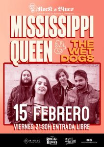 MISSISSIPPI QUEEN & THE WET DOGS @ ROCK & BLUES