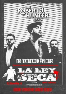 THE ROBERT J. HUNTER BAND @ LA LEY SECA