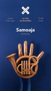 SAMOAJA @ LA LATA DE BOMBILLAS