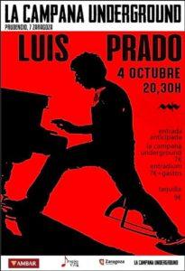 LUIS PRADO @ LA CAMPANA UNDERGROUND
