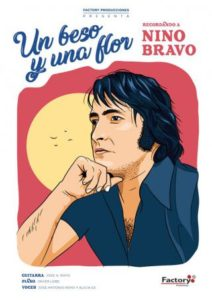 'Un beso y una flor. Recordando a Nino Bravo'
